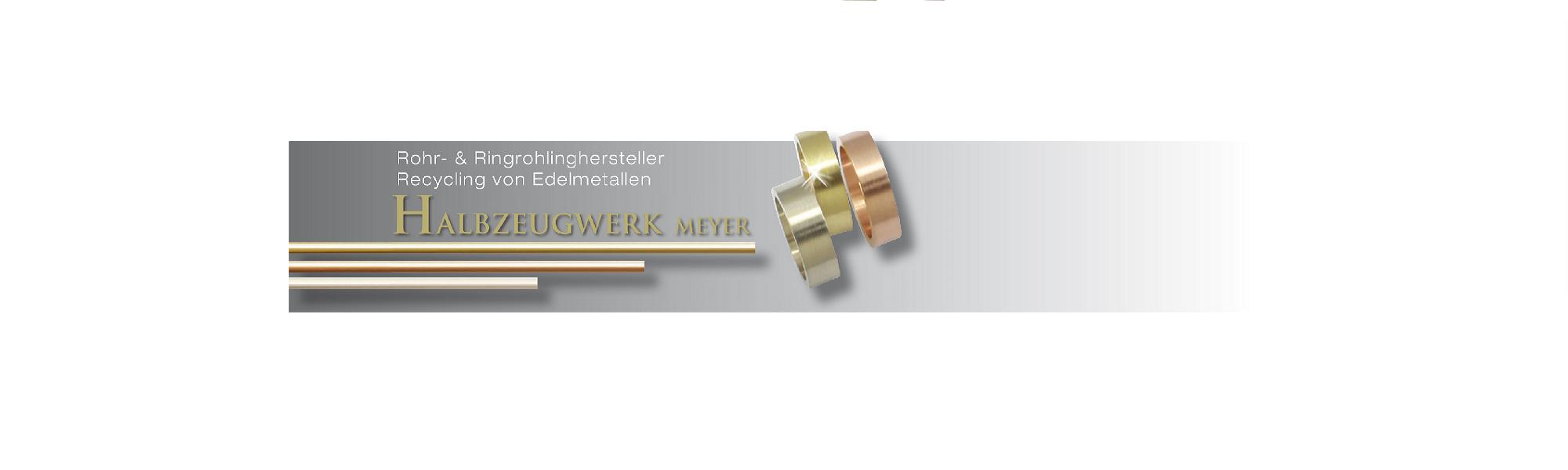 Halbzeugwerk Meyer